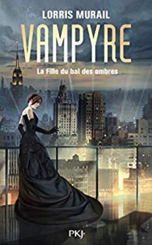 """Afficher """"Vampire - La Fille du Bal des Ombres"""""""